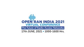 Open RAN India 2021 Virtual Conference